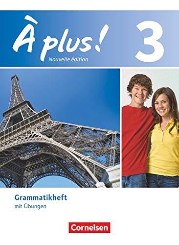 9783065201964: À plus! Nouvelle édition. Band 3. Grammatikheft