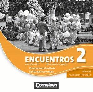 Encuentros 2. Edición 3000. Kompetenzorientierte Leistungsmessung.Método de: Cornelsen Schweiz
