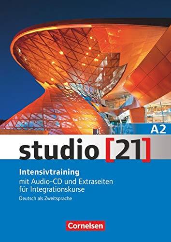 9783065203814: Studio 21: Intensivtraining A2 Mit Audio-CD Und Extraseiten Fur Integrationsku