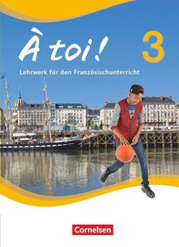 9783065204194: À toi! 3 - Schülerbuch