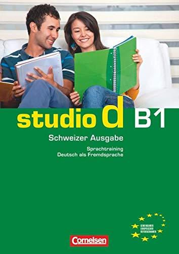 9783065204989: studio d B1: Gesamtband Schweiz. Sprachtraining mit eingelegten Lösungen