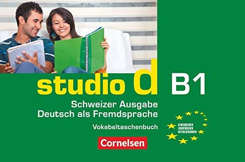 9783065205825: studio d - Schweiz. Gesamtband 3 (Einheit 1-10). Vokabeltaschenbuch: Europäischer Referenzrahmen: B1