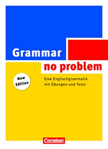 Grammar - no problem: Eine Englischgrammatik mit: House, Christine, Stevens,