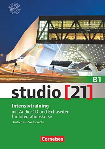 9783065207232: studio [21] - Grundstufe B1: Gesamtband - Intensivtraining: Mit Audio-CD und Extraseiten für Integrationskurse