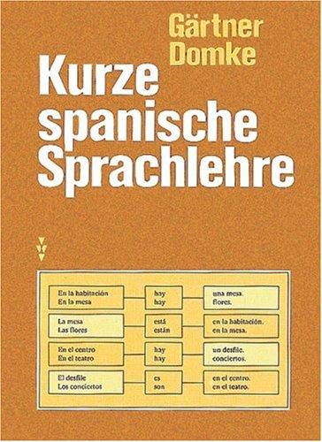 Kurze spanische Sprachlehre: Gisela,Gärtner, Dr. Eberhard