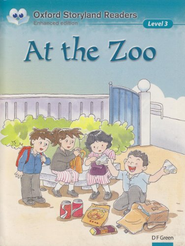 9783068003282: Oxford Storyland Readers. New Edition. At the Zoo
