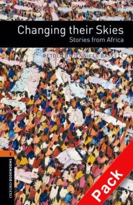 9783068004760: Oxford Bookworms Library: 7. Schuljahr, Stufe 2 - Changing their Skies: Stories from Africa. Reader und CD
