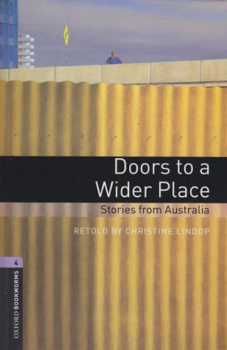 9783068004869: Oxford Bookworms Library: 9. Schuljahr, Stufe 2 - Doors to a Wider Place: Stories from Australia. Reader und CDs