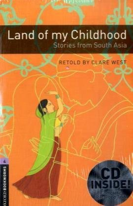 9783068004883: Oxford Bookworms Library: 9. Schuljahr, Stufe 2 - Land of my Childhood: Stories from South Asia. Reader und CDs