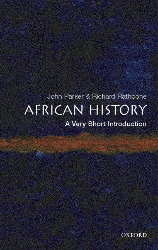 9783068005194: ({AFRICAN HISTORY: A VERY SHORT INTRODUCTION}) [{ By (author) John Parker, By (author) Richard Rathbone }] on [July, 2007]