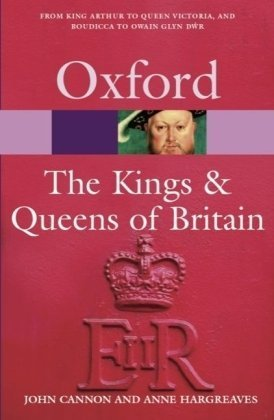 9783068005514: Oxford Paperback Reference: The Kings & Queens of Britain (Bisherige Auflage)