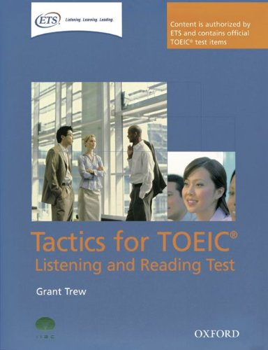 9783068005804: Tactics for TOEIC: Oxford Tactics for the TOEIC Listening and Reading. Student's Book In Pack