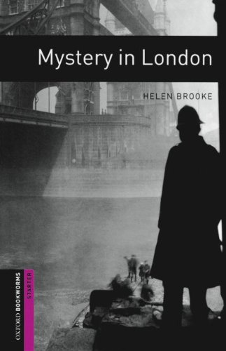 9783068006917: Oxford Bookworms Library: 5. Schuljahr, Stufe 2 - Mystery in London: Reader
