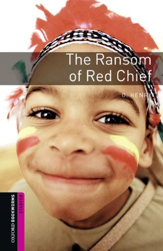 9783068007259: Oxford Bookworms Library: 5. Schuljahr, Stufe 1 - The Ransom of Red Chief: Reader (Comic)