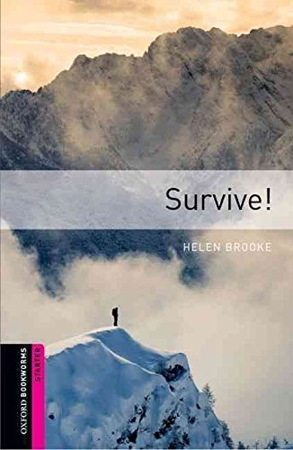 9783068007297: [Oxford Bookworms Library: Starter: Survive!] (By: Helen Brooke) [published: March, 2008]