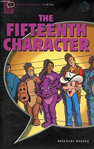 9783068007433: Oxford Bookworms Library: 5. Schuljahr, Stufe 2 - The Fifteenth Character: Reader und CD