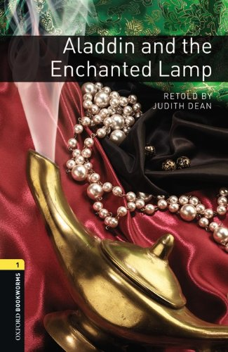 9783068007853: Oxford Bookworms Library: 6. Schuljahr, Stufe 2 - Aladdin and the Enchanted Lamp: Reader