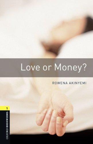 9783068007983: Oxford Bookworms Library: 6. Schuljahr, Stufe 2 - Love or Money?: Reader