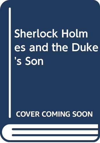 9783068008119: Sherlock Holmes and the Duke's Son