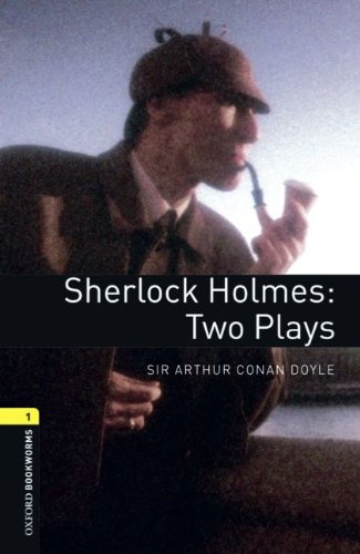 9783068008133: Oxford Bookworms - Playscripts: 6. Schuljahr, Stufe 2 - Sherlock Holmes: Two Plays: Reader