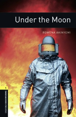 9783068008157: Oxford Bookworms Library: 6. Schuljahr, Stufe 2 - Under the Moon: Reader