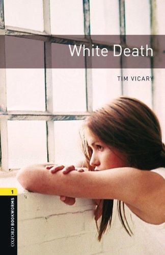 9783068008164: White Death: Reader 6. Schuljahr, Stufe 2