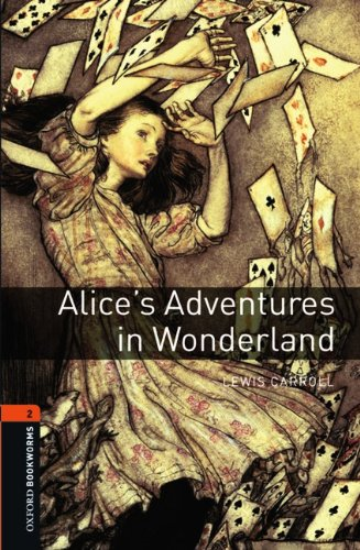 9783068008997: Oxford Bookworms Library: 7. Schuljahr, Stufe 2 - Alice's Adventures in Wonderland: Reader