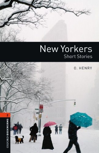 9783068009109: Oxford Bookworms Library: 7. Schuljahr, Stufe 2 - New Yorkers: Short Stories. Reader