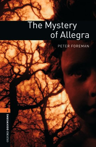 9783068009819: Oxford Bookworms Library: Mystery of Allegra