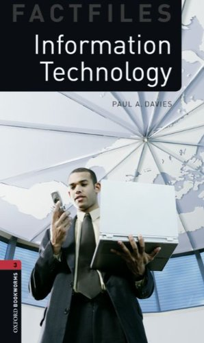 9783068010686: Oxford Bookworms - Factfiles: 8. Schuljahr, Stufe 2 - Information Technology: Reader