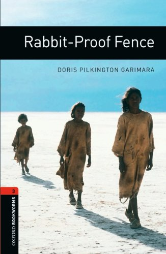 9783068010761: Oxford Bookworms Library: 8. Schuljahr, Stufe 2 - Rabbit-Proof Fence: Reader