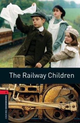 9783068010778: The Railway Children 8. Schuljahr, Stufe 2 - Neubearbeitung: Reader (Oxford Bookworms Library)