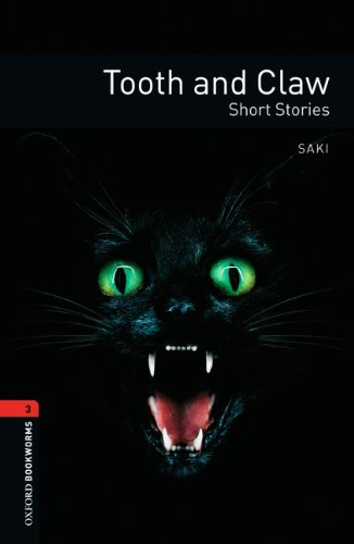 9783068010839: Oxford Bookworms Library: 8. Schuljahr, Stufe 2 - Tooth and Claw: Reader