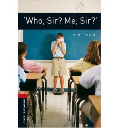 9783068010853: Who, Sir? Me, Sir?