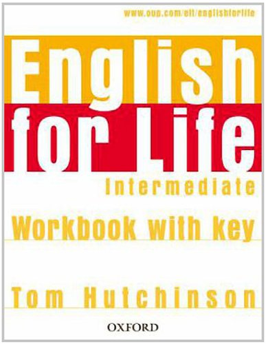 9783068013144: English for Life Intermediate. Workbook with Key