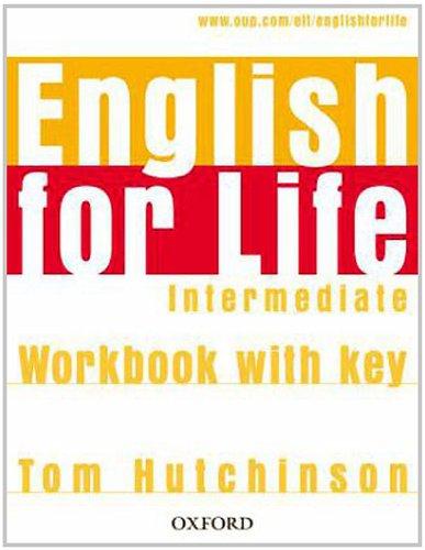 9783068013144: English for Life Intermediate. Workbook with Key