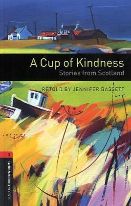 9783068018354: A Cup of Kindness Reader: 8. Schuljahr, Stufe 2. Stories from Scotland