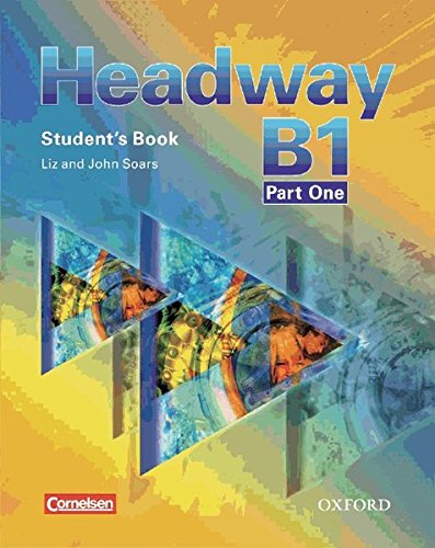9783068043677: Headway - CEF - Edition. Level B1 - Student's Book, Workbook, CD und CD-ROM