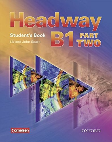 9783068043721: Headway - CEF - Edition. Level B1 Part 2. Student's Book mit Class CD