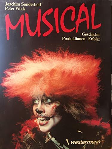 9783075088180: Musical. Geschichte - Produktionen - Erfolge