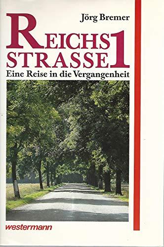 9783075092309: Reichsstrasse 1. Eine Reise in die Vergangenheit