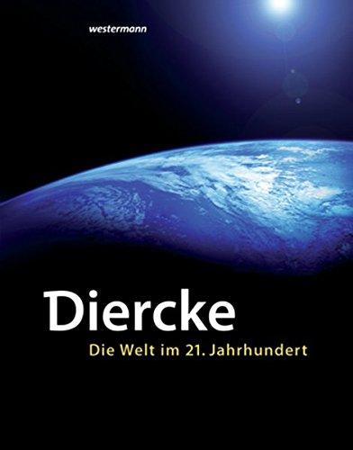 Diercke, Die Welt im 21. Jahrhundert