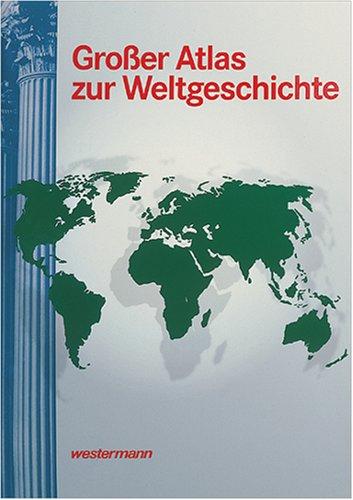 9783075095201: Grosser atlas zur weltgeschichte (Hors Catalogue)