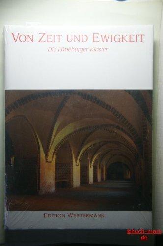 9783075097014: Von Zeit und Ewigkeit. Lüneburger Klöster