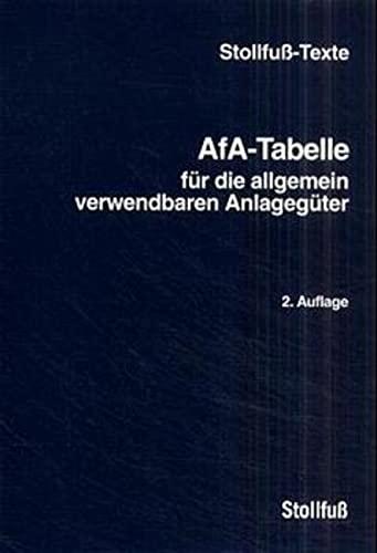 9783082158029: AfA-Tabellen für die allgemein verwendbaren Anlagegüter.