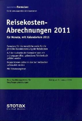 9783083111115: Reisekosten-Abrechnungen 2011 für Monate: mit Kalendarium
