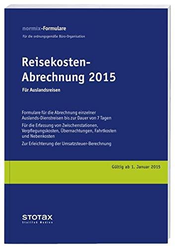 9783083115151: Reisekosten-Abrechnungen Reisekosten - Abrechnungen 2015, f�r Auslandsreisen
