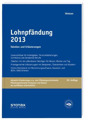 9783083140139: Lohnpfändung 2013: Tabellen und Erläuterungen - Neue Pfändungsfreigrenzen ab 01.07.2013