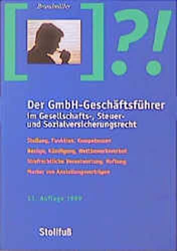 9783083158110: Der GmbH-Geschäftsführer im Gesellschafts-, Steuer- und Sozialversicherungsrecht