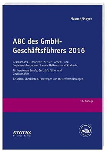 ABC des GmbH-Geschäftsführers 2016: Andreas Masuch
